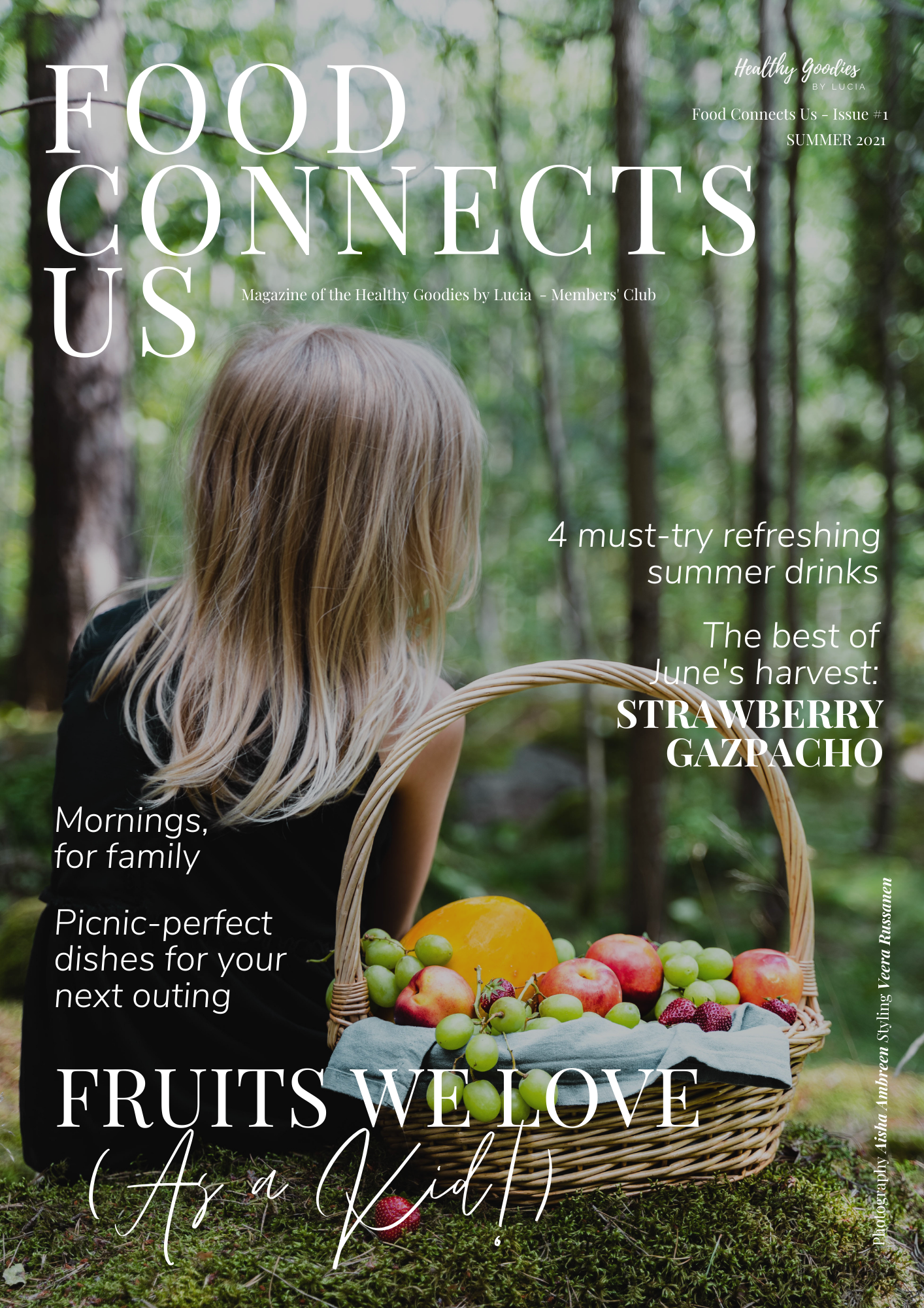 FOOD CONNECTS US - Magazine #1 - Healthy Goodies by Lucia